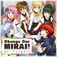 Change Our Mirai!: Our 7 Lights