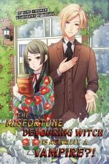 The Misfortune Devouring Witch is Actually a Vampire?!